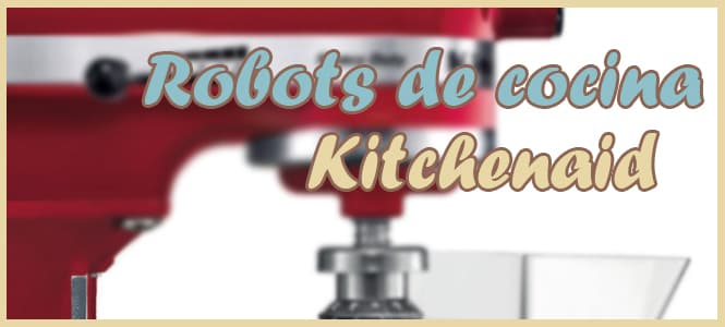 robot cocina kitchenaid