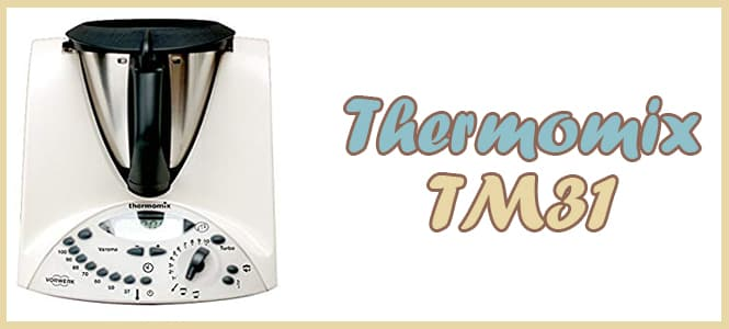 donde comprar Thermomix Tm31