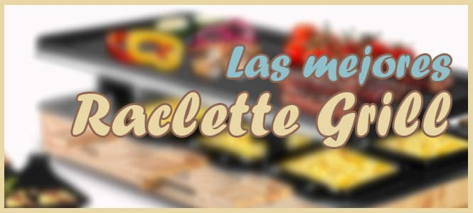 comprar Mejores Raclettes