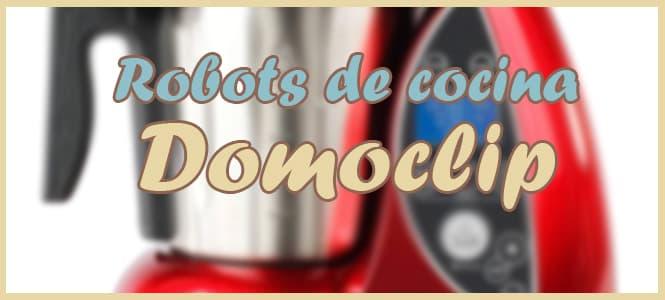Robot de Cocina DomoClip Livoo