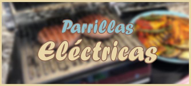parrillas electricas