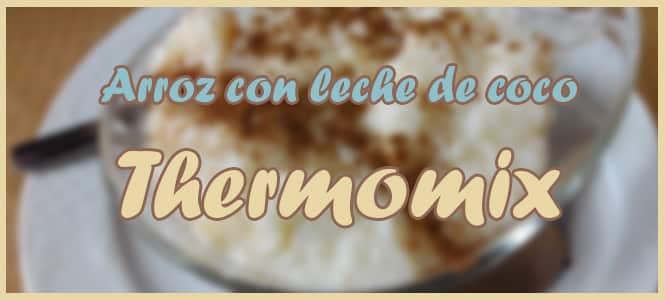 arroz con leche de coco y mango thermomix