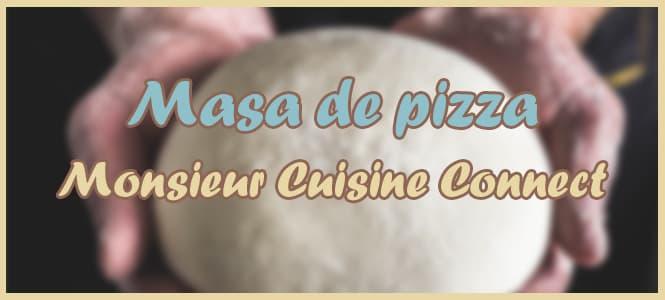 masa de pizza monsieur cuisine