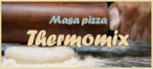 masa pizza en thermomix