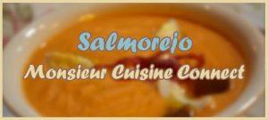 salmorejo monsieur cuisine connect